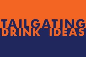 tailgating drink ideas
